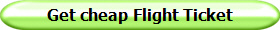 Get cheap Flight Ticket